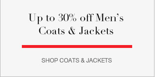 Up to 30% off Men's Coats & Jackets