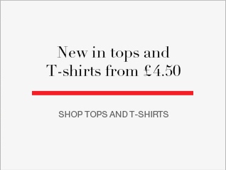 NEW IN tops and T-shirts from £4.50