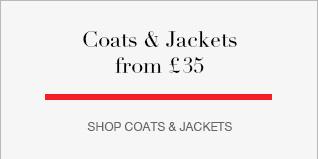Coats & Jackets from £35