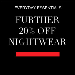Further 20% off nightwear and underwear