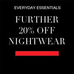Further 20% off nightwear and underwear