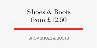 Shoes & Boots from £12.50