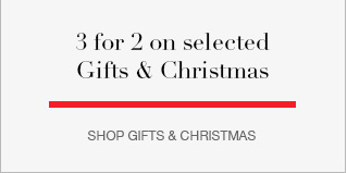3 for 2 on selected Gifts & Christmas