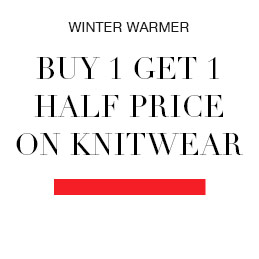 Buy one Get one Half Price on Knitwear
