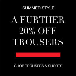 A further 20% off trousers and shorts
