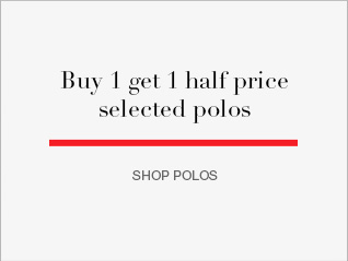 buy 1 get 1 half price selected polos