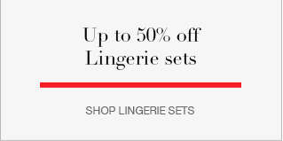 Up to 50% off Lingerie Sets