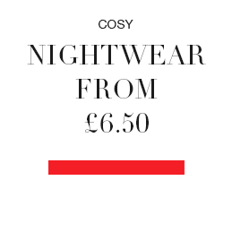 Nightwear from £6.50