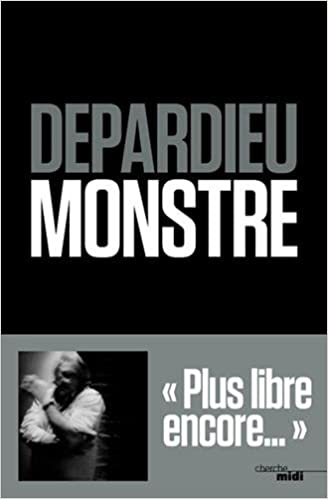 Monstre - Gérard DEPARDIEU