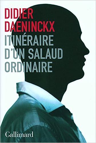 Didier Daeninckx - Itinéraire d'un salaud ordinaire