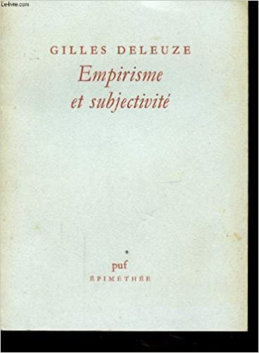 EMPIRISME ET SUBJECTIVITE Deleuze
