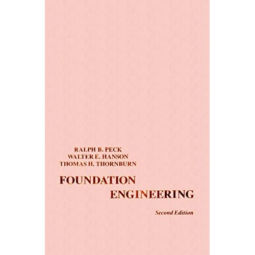FOUNDATION ENGINEERING BY PECK HANSON AND THORBURN PDF