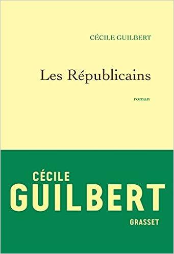 Les Républicains de Cécile Guilbert 2017