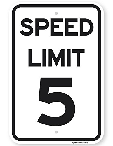 SPEED LIMIT 5 MPH Sign 18