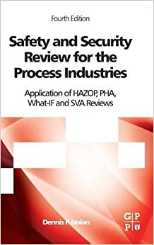 safety-and-security-review-for-the-process-industries-fourth-edition-application-of-hazop-pha-what-if-and-sva-reviews