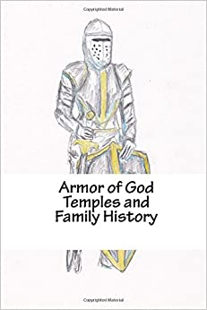 Book Armor of God: Temples and Family History: Volume 7