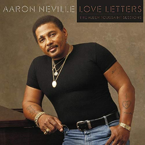 Love Letters:  The Allen Toussaint Sessions (The Very Best Of Aaron Neville)