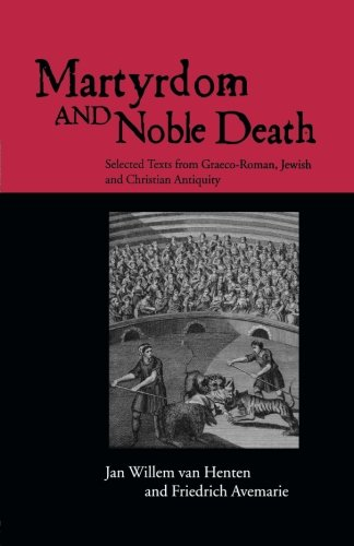 Martyrdom and Noble Death: Selected Texts from Gra…