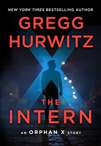 The Intern: An Orphan X Short Story (English Edition)