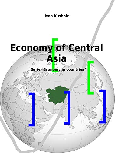 Amazon com: Economy of Central Asia (Economy in countries Book 23