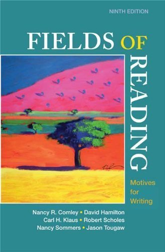 Fields of Reading: Motives for Writing by Nancy R. Comley - Tougaw Jason
