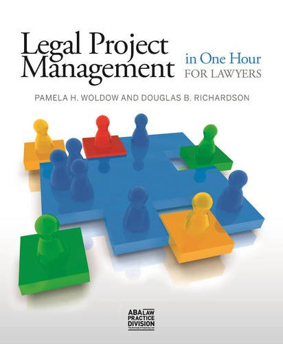 Download Legal Project Management in One Hour for Lawyers