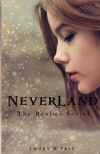 Download Neverland (The Realms Series) (Volume 2) ebook