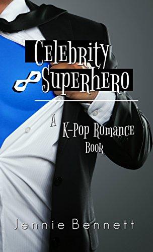 Celebrity Superhero: A Kpop Romance Book