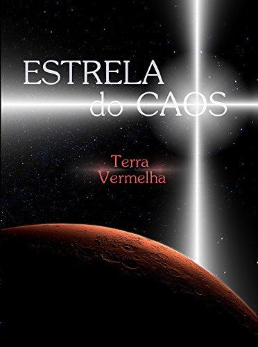 estrela-do-caos-terra-vermelha-portuguese-edition