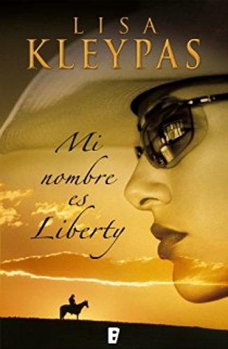 Portada del libro Mi nombre es Liberty de Lisa Kleypas