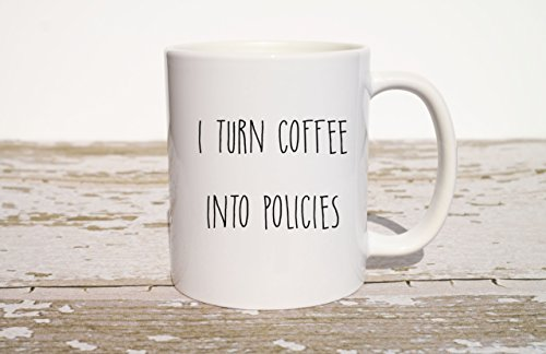 I Turn Coffee Into Policies Mug, Funny Coffee Mug, Gift for Insurance Agent, Coworker Gift, Gift for Boss