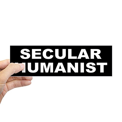 CafePress SECULAR HUMANIST Bumper Sticker 10
