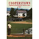 The Cooperstown Symposium on Baseball and the American Culture, 1989, N. Y.) Cooperstown Symposium on Baseball and the American Culture (1st : 1989 : Cooperstown, Alvin L. Hall, 0887367194