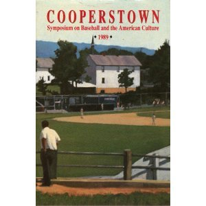 Cooperstown Symposium on Baseball and the American Culture 1989 (Baseball and American Society, 17)