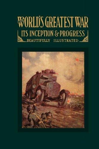 Download World's Greatest War It's Inception & Progress pdf epub