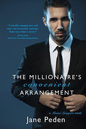 The Millionaire's Convenient Arrangement: A Miami Lawyers Novel by [Peden, Jane]