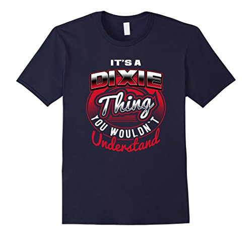 - Mens DIXIE Name T-Shirts: It's A DIXIE Thing Large Navy