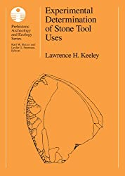 Experimental Determination of Stone Tool Uses: A Microwear Analysis (Prehistoric Archeology and Ecology series)