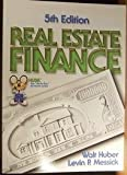 Real Estate Finance, Huber, Walter Roy and Messick, Levin P., 0916772438