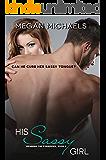 His Sassy Girl (Desiring the Forbidden Book 2)