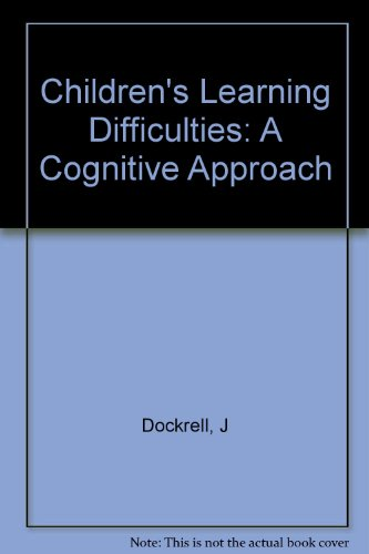 Children's Learning Difficulties: A Cognitive Approach