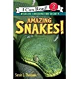 Amazing Snakes! (I Can Read Books, Level 2; Wildlife Conservation Society)