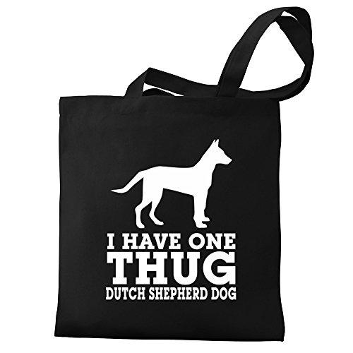 Eddany I have one thug Dutch Shepherd Dog Bereich für Taschen