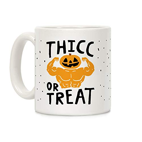 (LookHUMAN Thicc Or Treat Halloween White 11 Ounce Ceramic Coffee)