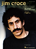 Jim Croce Anthology Songbook: The Stories Behind the Songs