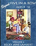 Beyond Five In A Row Ages 8-12 volume 2