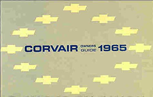 1965 CORVAIR OWNERS INSTRUCTION & OPERATING MANUAL - USERS GUIDE - INCLUDING: Corvair, Monza, Corsa, and Greenbrier Models -