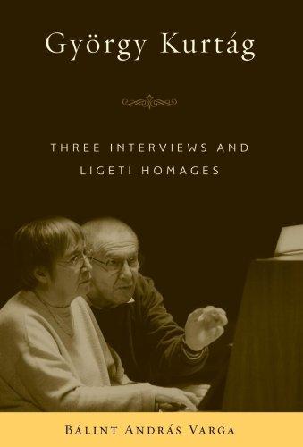 Gyorgy Kurtag: Three Interviews and Ligeti Homages (Eastman Studies in - Orgy Com Black