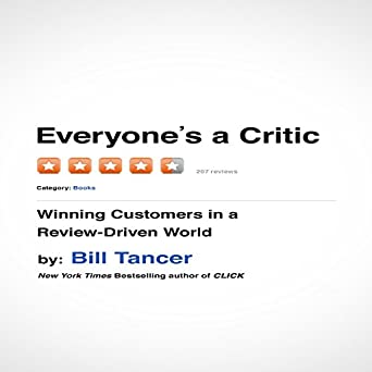 Once Driven Reviews >> Amazon Com Everyone S A Critic Winning Customers In A Review