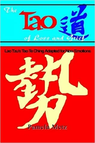 Tao of Loss and Grief by Pamela K. Metz (2000-10-01)